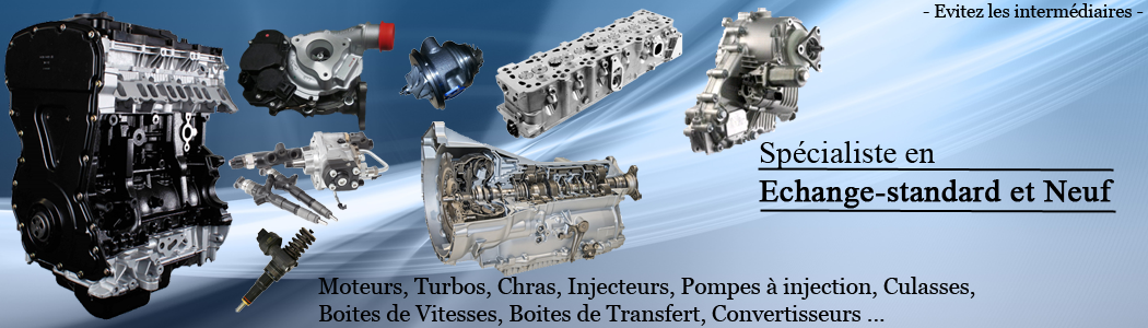 Moteurs, Turbos, Culasses, Injection